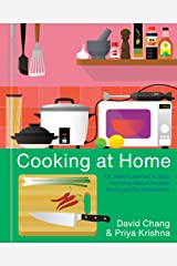 Cooking at Home: Or, How I Learned to Stop Worrying About Recipes (And Love My Microwave): A Cookbook Kindle Edition
