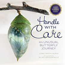 Handle with Care: An Unusual Butterfly Journey (Junior Library Guild Selection)