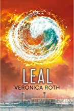Leal (Divergente 3) (Trilogía Divergente) (Spanish Edition)