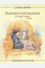 Kaddish for Grandpa in Jesus' Name Amen Kindle Edition