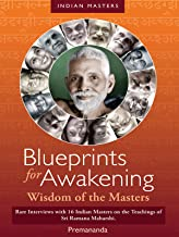 Blueprints for Awakening - Wisdom of the Masters (now with English subtitles)