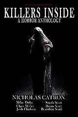 Killers Inside: A Horror Anthology (English Edition) eBook Kindle