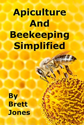 Apiculture and Beekeeping Simplified (English Edition)