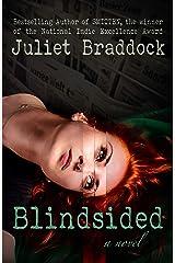 BLINDSIDED: A Novel Kindle Edition