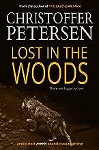 Lost in the Woods: The Wolf in Alaska (Jon Østergård Book 2)