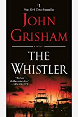The Whistler: A Novel Kindle Edition