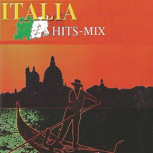 Italia Hits Mix By Orquesta De La Plata On Amazon Music Amazoncom