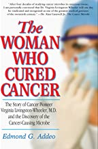 the woman who cured cancer