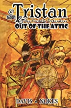 Tristan & The Cuddly Defenders: Out Of The Attic: The Teddy Bear Tales (Volume 2)