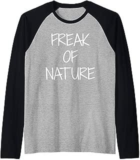 Freak Of Nature T Shirts For Women Men Gifts TShirt Raglan Baseball Tee