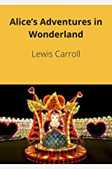 Alice's Adventures in Wonderland (Annotated) (English Edition) eBook Kindle