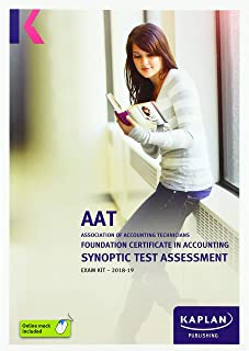 FOUNDATION CERTIFICATE IN ACCOUNTING SYNOPTIC TEST ASSESSMENT - EXAM KIT (Aat Exam Kits)