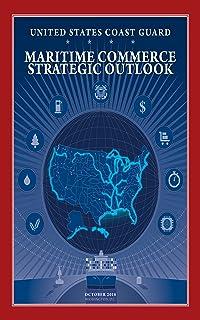 Maritime Commerce Strategic Outlook (English Edition)
