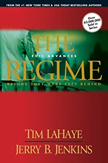 The Regime: Evil Advances (Before They Were Left Behind, Book 2)