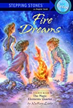 Fire Dreams (A Stepping Stone Book(TM) Book 4)