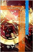 Randon Moments of Chuck Rosemary Norris...: Volume 4 (Good vs Evil Universe...)