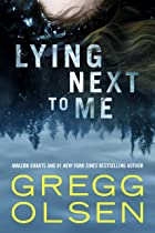 Cover image of Lying Next to Me by Gregg Olsen
