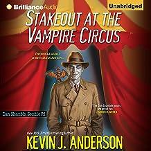 Stakeout at the Vampire Circus: Dan Shamble, Zombie P.I. Series