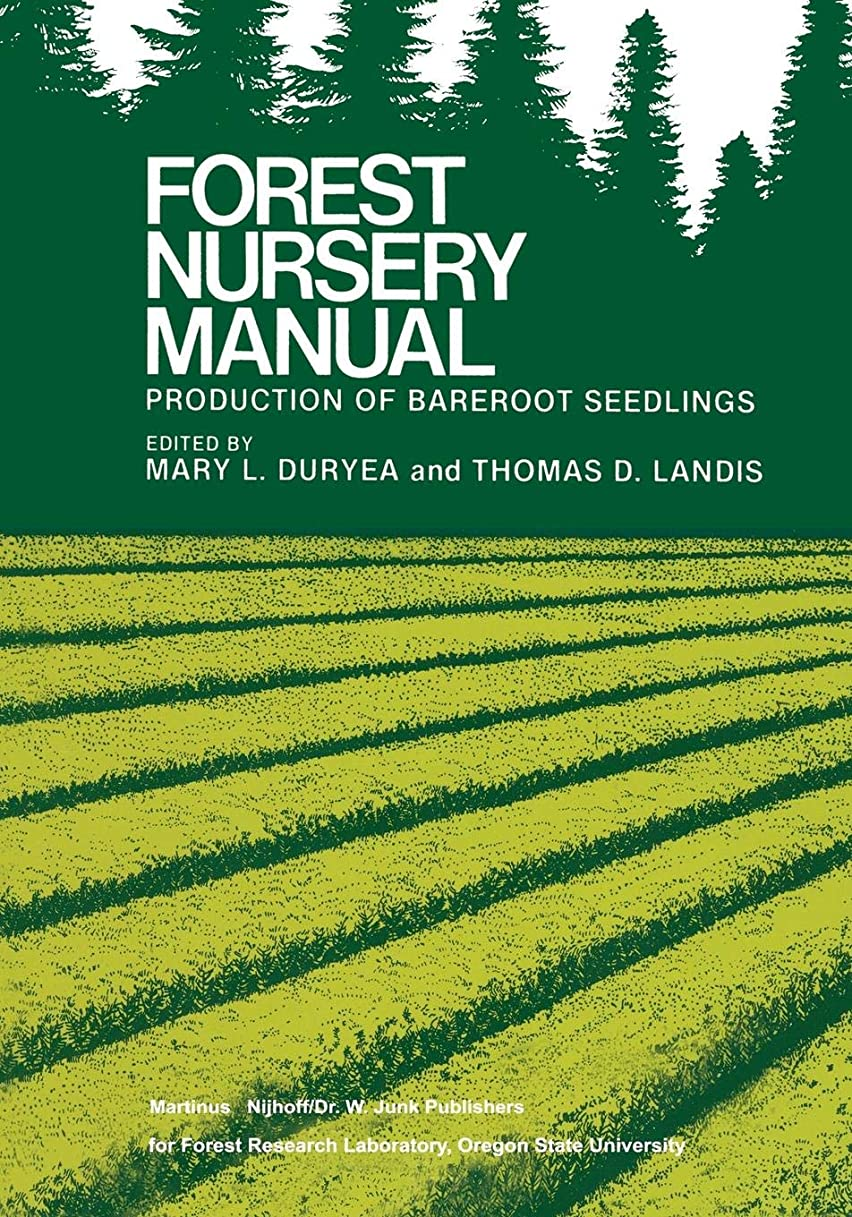 入口露出度の高いインサートForest Nursery Manual: Production of Bareroot Seedlings (Forestry Sciences)