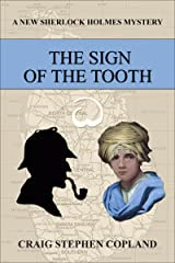 The Sign of the Tooth (New Sherlock Holmes Mysteries Book 5) Kindle Edition