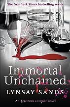 Immortal Unchained: Book Twenty-Five (ARGENEAU VAMPIRE 25) (English Edition)