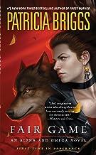 Fair Game (Alpha & Omega Book 3)