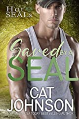 Saved by a SEAL: A Friends to Lovers Romance (Hot SEALs) Kindle Edition