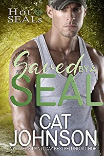 Saved by a SEAL: A Friends to Lovers Romance (Hot SEALs)