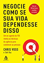 Negocie como se sua vida dependesse disso (Portuguese Edition)