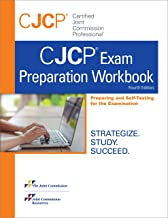 Certified Joint Commission Professional® (CJCP®) Exam Preparation, Fourth Edition (Soft Cover)