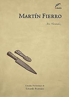 Martín Fierro (Letras y pensamiento en el Bicentenario) (Spanish Edition)