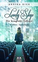 Lovely Skye: Die komplette Trilogie (KopfKino in Spielfilmlänge Sammelband 4) (German Edition)