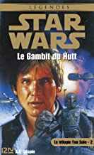 Star Wars - La trilogie de Yan Solo - tome 2 (French Edition)