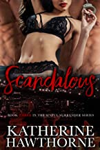 Scandalous (Sinful Surrender Quartet Book 3)