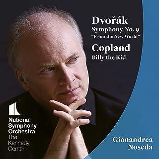 ドヴォルザーク : 交響曲 第9番 「新世界より」 | コープランド : バレエ音楽 「ビリー・ザ・キッド」 (Dvorak : Symphony No.9 ''From the New World'' | Copland : Billy th...