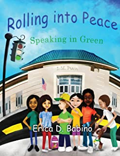 Rolling into Peace (Speaking in Green) (Volume 1)