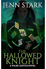 The Hallowed Knight: Wilde Justice, Book 3 Kindle Edition