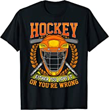 Ice Hockey Quote Hockey Either You Love It Or You're Wrong