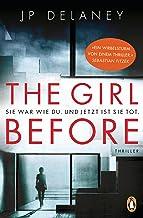 The Girl Before - Sie war wie du. Und jetzt ist sie tot.: Thriller (German Edition)