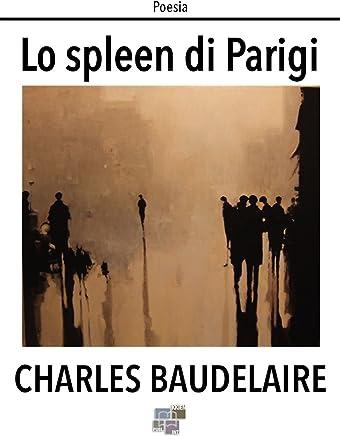 Lo spleen di Parigi (Poesia)