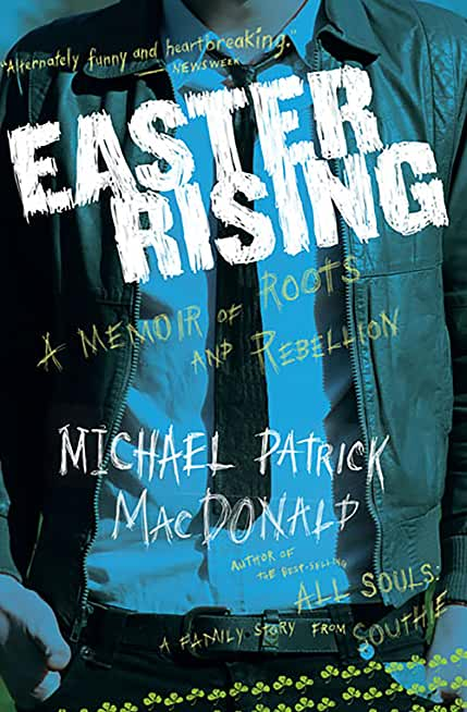 Easter Rising: A Memoir of Roots and Rebellion (English Edition)