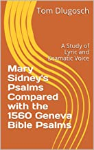 Mary Sidney's Dramatic Voice: With Psalms Her Gladness Showed