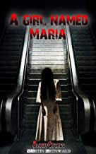 A girl named Maria (Bloody Stories Book 1) (English Edition)