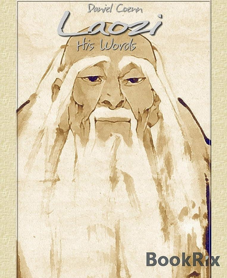 相互ターミナルメインLaozi: His Words (English Edition)