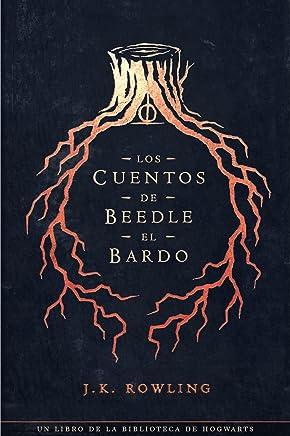 Los cuentos de Beedle el bardo (Un libro de la biblioteca de Hogwarts) (Spanish Edition)