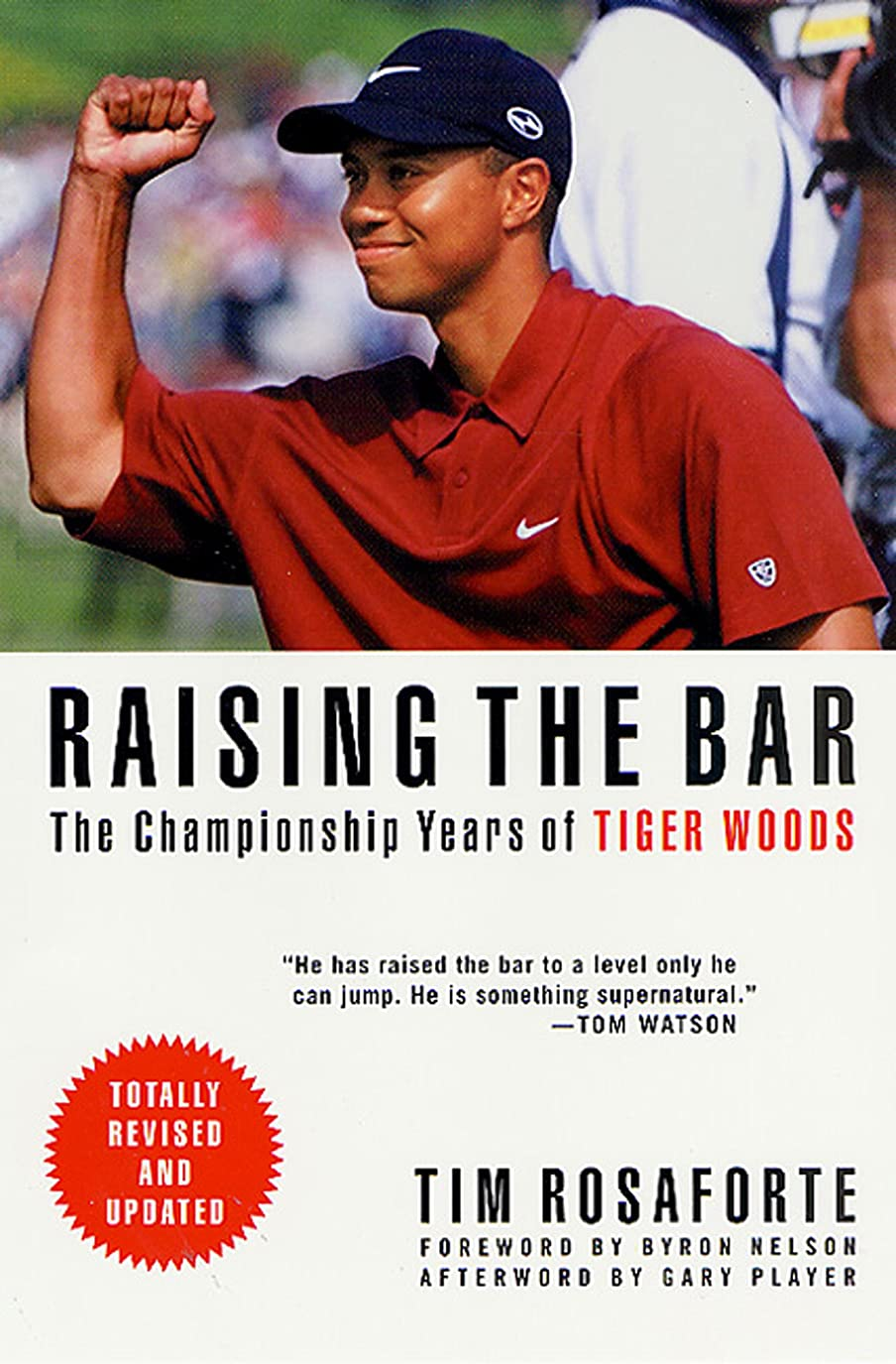 発行誰が湿地Raising the Bar: The Championship Years of Tiger Woods (English Edition)