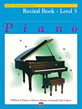 Alfred's Basic Piano Course Recital Book Level 5 (Alfred's Basic Piano Library)