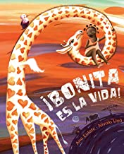 ¡Bonita es la vida! (UK Publication Date) (Spanish Edition)
