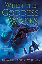 When the Goddess Wakes: Book 3 of the Ring-Sworn Trilogy