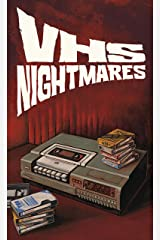 VHS Nightmares Kindle Edition
